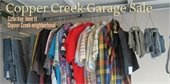 Copper Creek Garage Sale Saturday, June 11